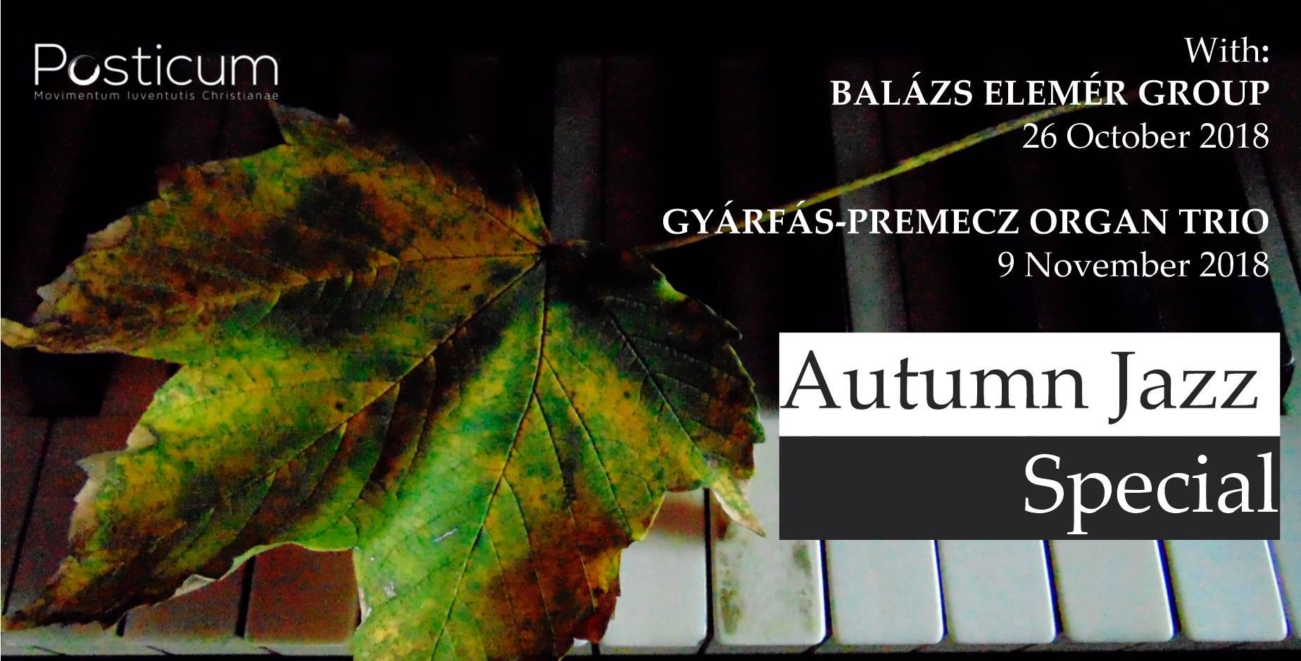 Posticum Autumn Jazz Special with BEG and Gyárfás-Premecz Trio
